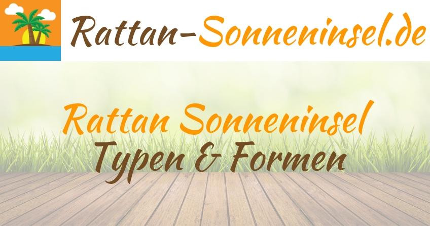 Polyrattan Sonneninsel - Welche Typen und Formen gibt es?